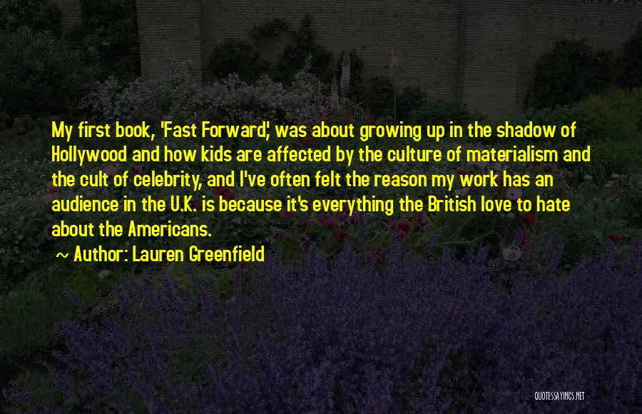 Love Growing Quotes By Lauren Greenfield
