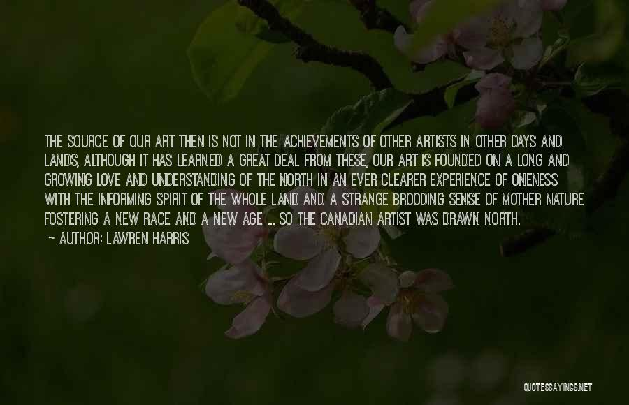 Love Growing Quotes By Lawren Harris