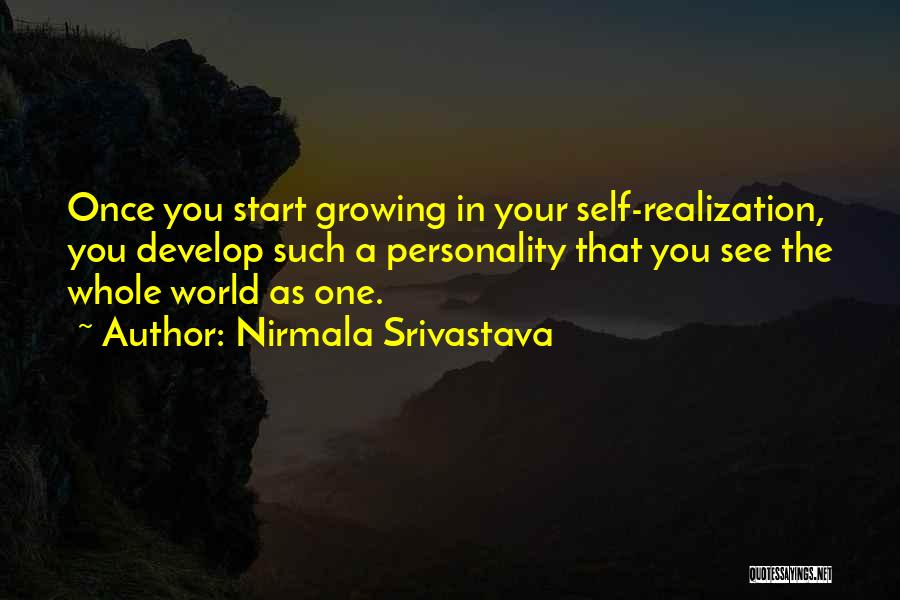 Love Growing Quotes By Nirmala Srivastava