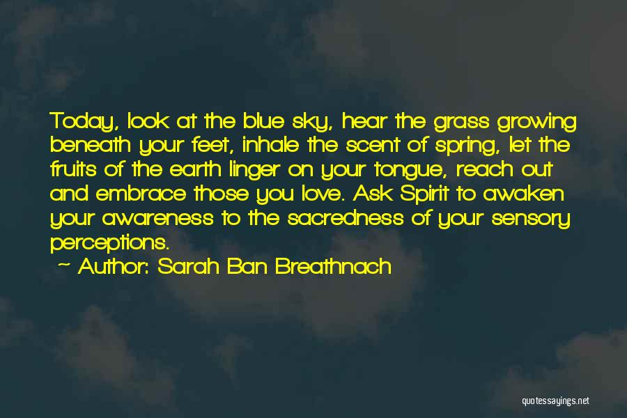 Love Growing Quotes By Sarah Ban Breathnach