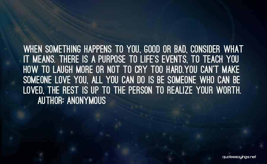 Love Hard But Worth It Quotes By Anonymous