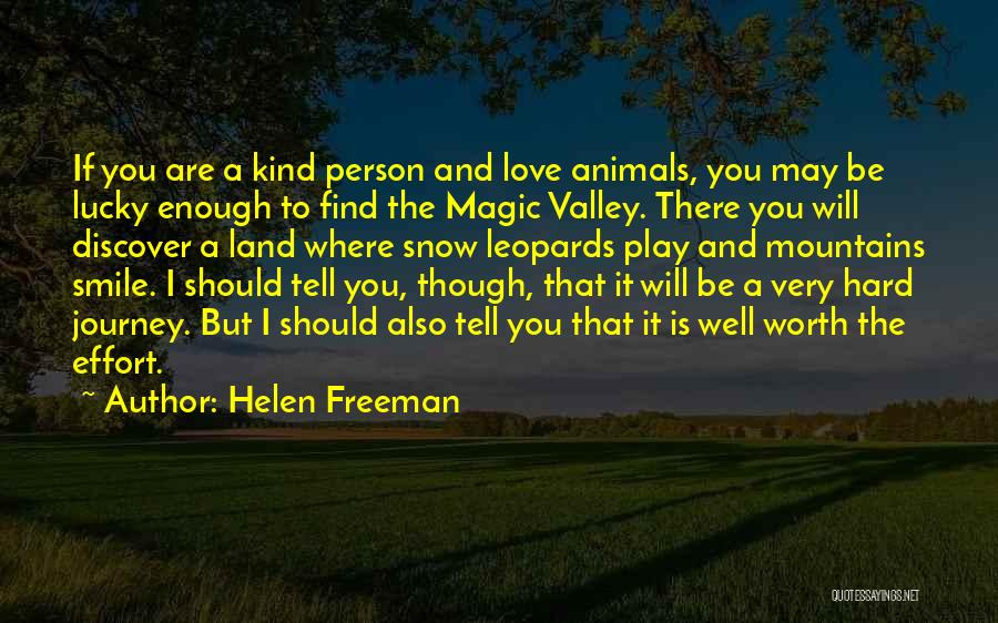 Love Hard But Worth It Quotes By Helen Freeman