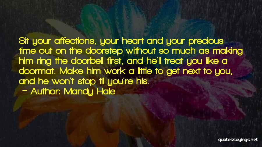 Love Hard But Worth It Quotes By Mandy Hale