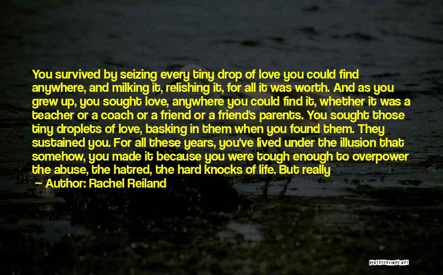 Love Hard But Worth It Quotes By Rachel Reiland