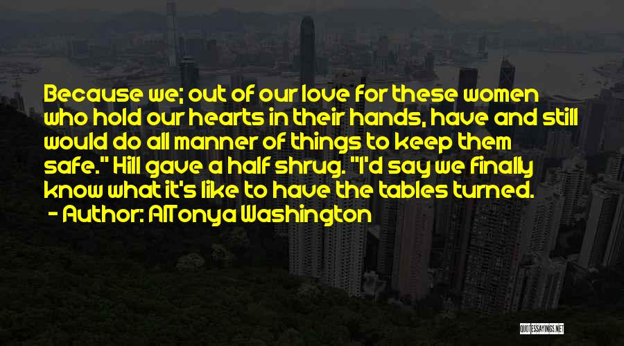 Love Hearts And Quotes By AlTonya Washington