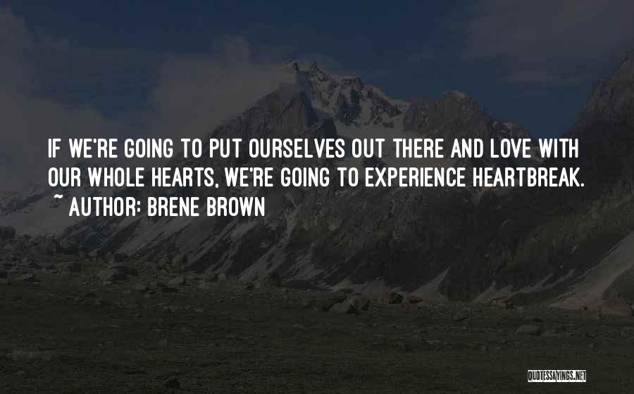 Love Hearts And Quotes By Brene Brown