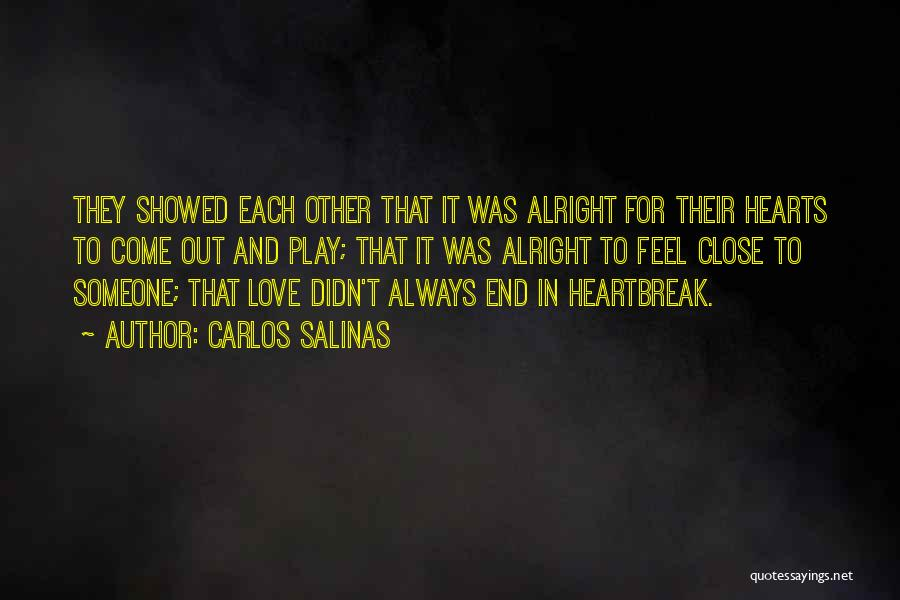 Love Hearts And Quotes By Carlos Salinas