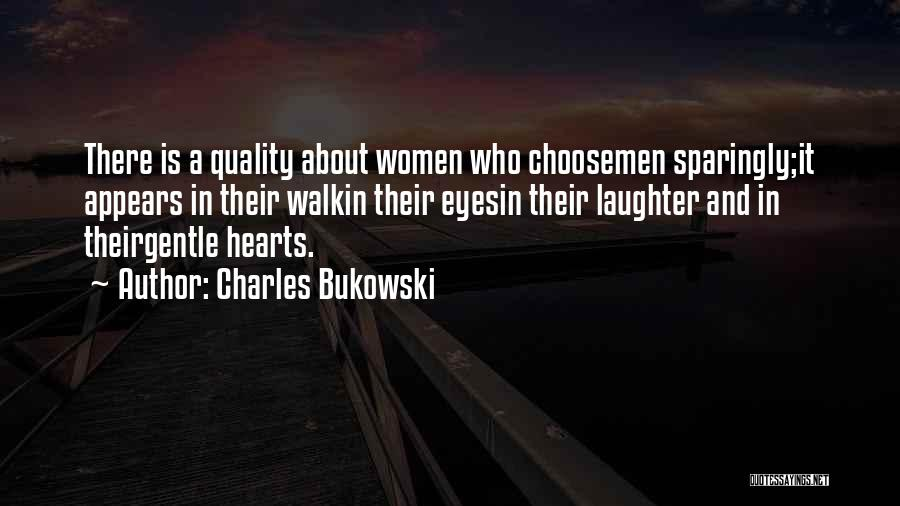 Love Hearts And Quotes By Charles Bukowski