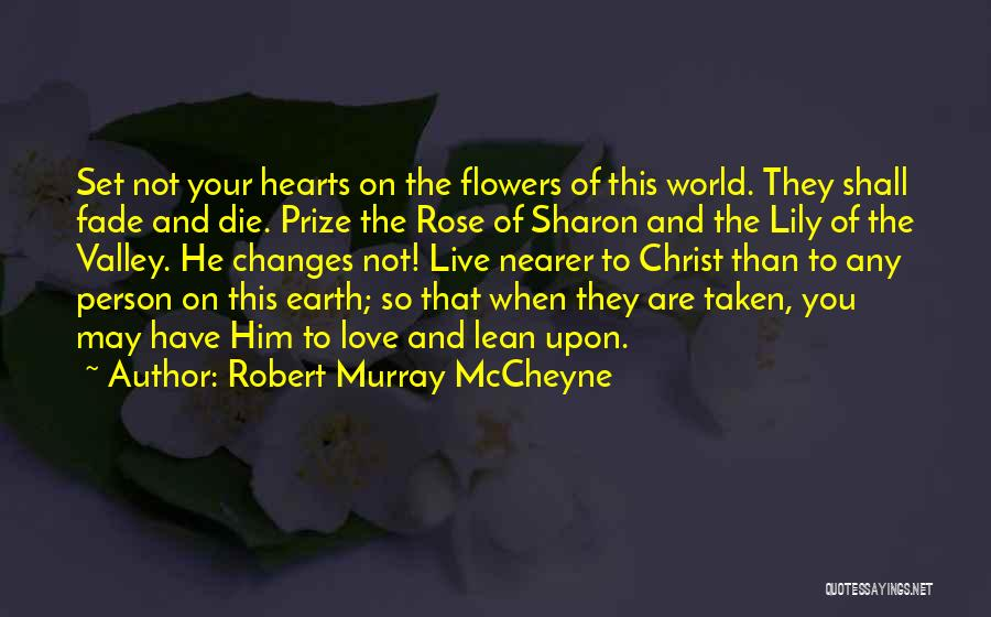 Love Hearts And Quotes By Robert Murray McCheyne