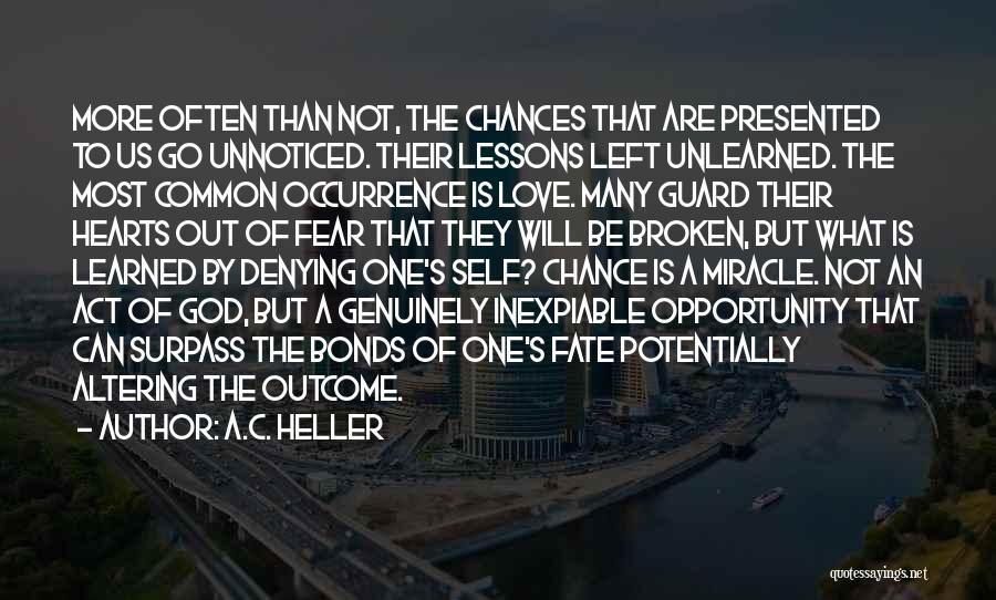 Love Hearts Broken Quotes By A.C. Heller
