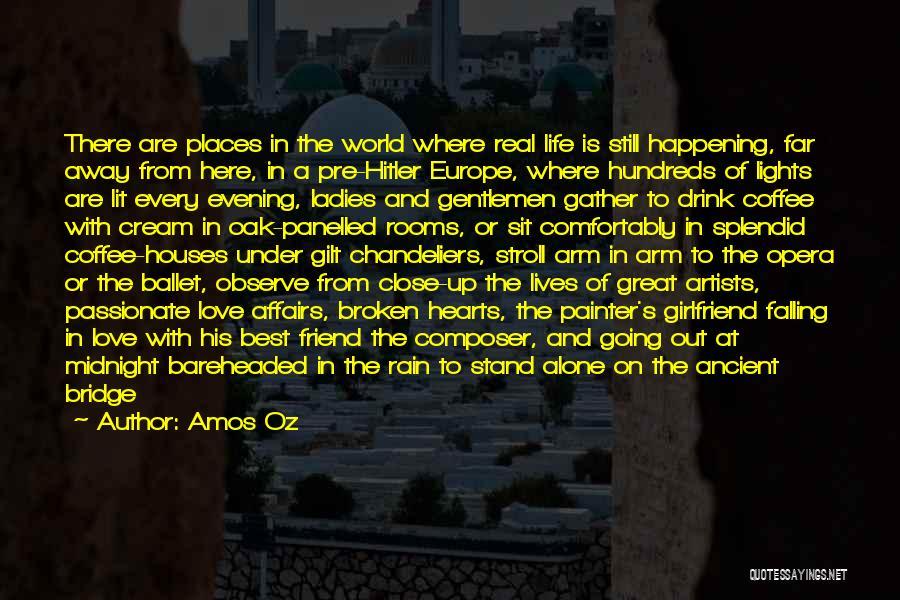 Love Hearts Broken Quotes By Amos Oz