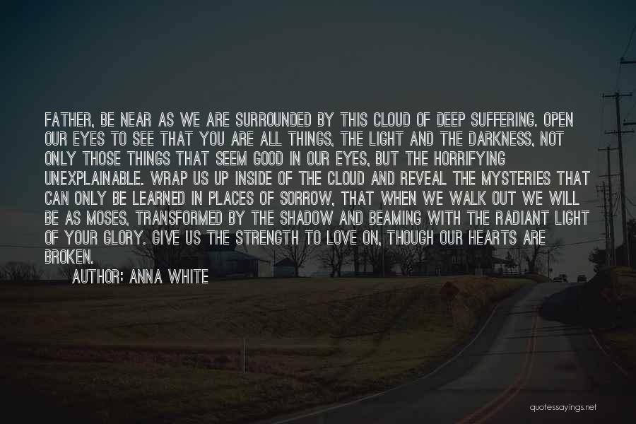 Love Hearts Broken Quotes By Anna White