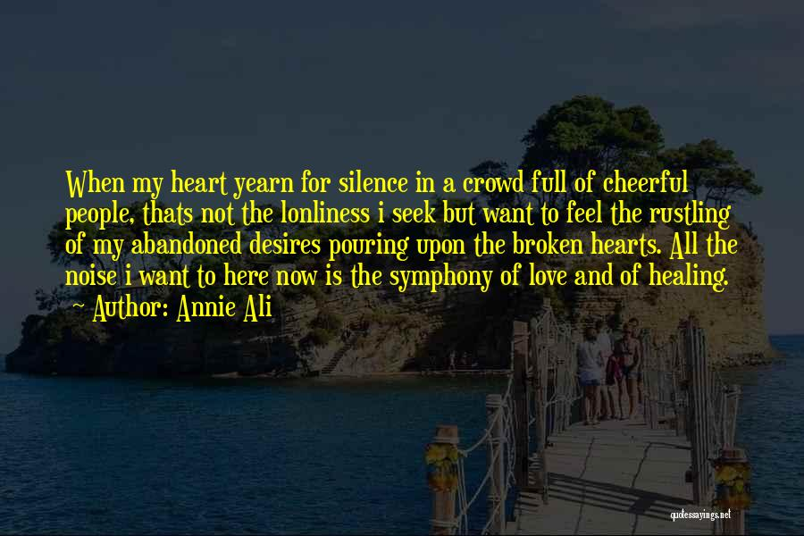 Love Hearts Broken Quotes By Annie Ali