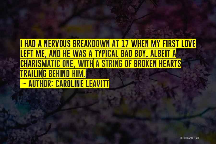 Love Hearts Broken Quotes By Caroline Leavitt