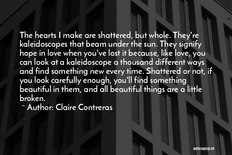 Love Hearts Broken Quotes By Claire Contreras