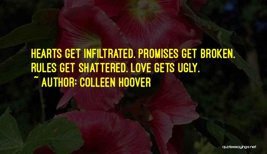 Love Hearts Broken Quotes By Colleen Hoover