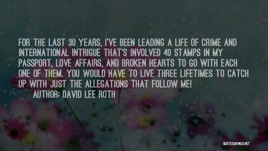 Love Hearts Broken Quotes By David Lee Roth