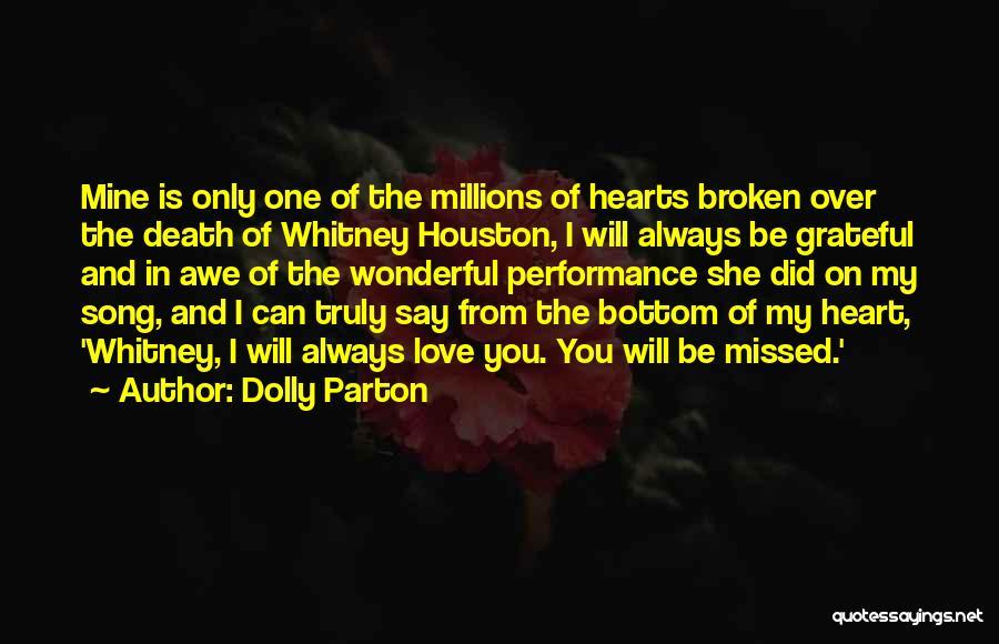 Love Hearts Broken Quotes By Dolly Parton