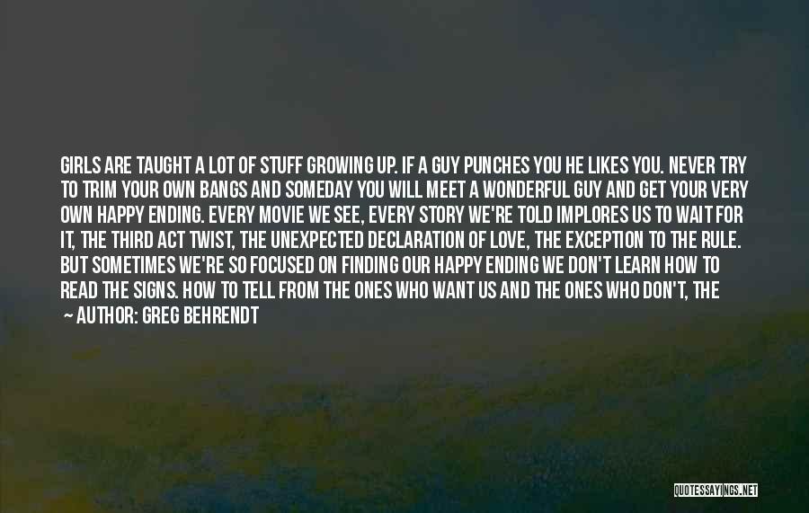 Love Hearts Broken Quotes By Greg Behrendt
