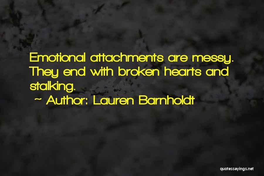 Love Hearts Broken Quotes By Lauren Barnholdt