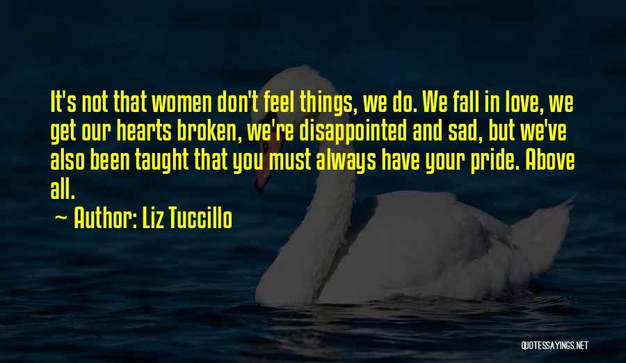 Love Hearts Broken Quotes By Liz Tuccillo