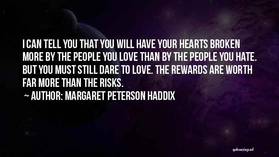 Love Hearts Broken Quotes By Margaret Peterson Haddix