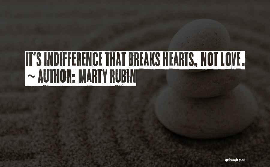 Love Hearts Broken Quotes By Marty Rubin