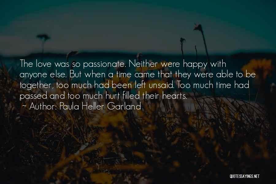 Love Hearts Broken Quotes By Paula Heller Garland