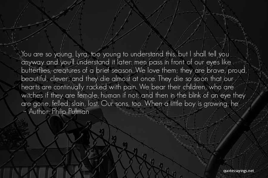 Love Hearts Broken Quotes By Philip Pullman