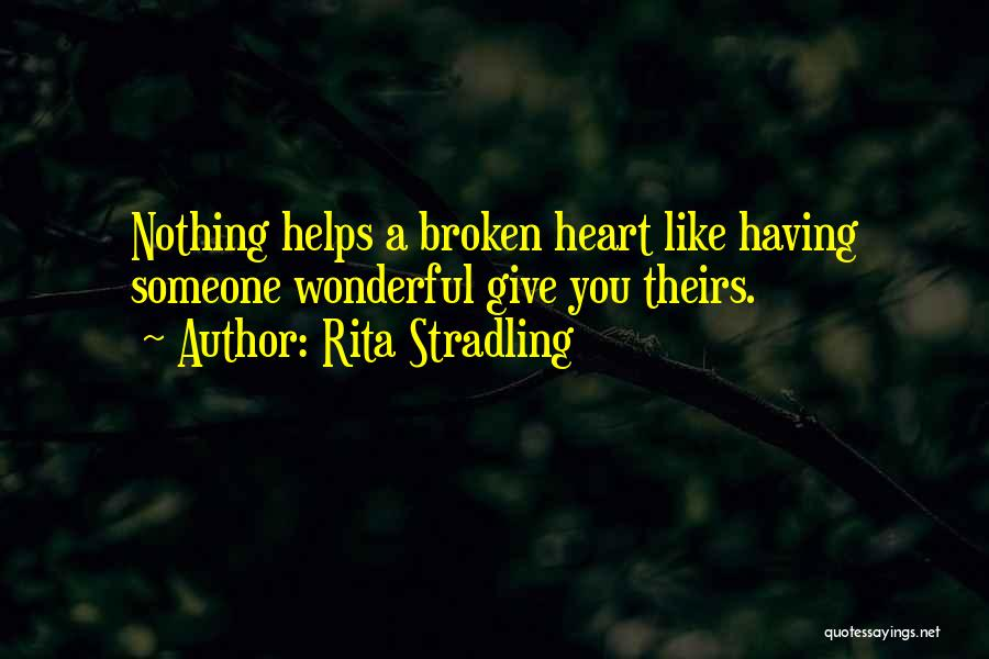Love Hearts Broken Quotes By Rita Stradling