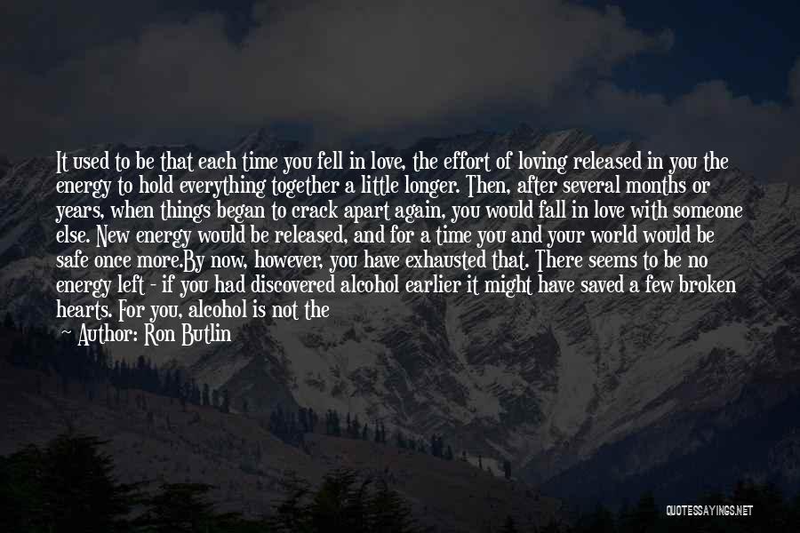 Love Hearts Broken Quotes By Ron Butlin