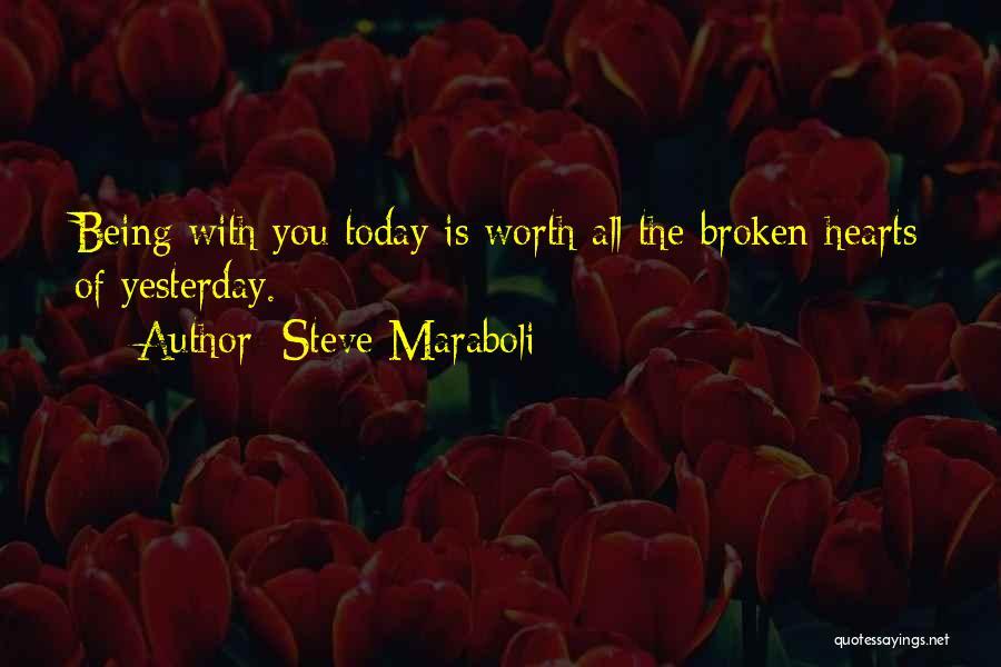 Love Hearts Broken Quotes By Steve Maraboli