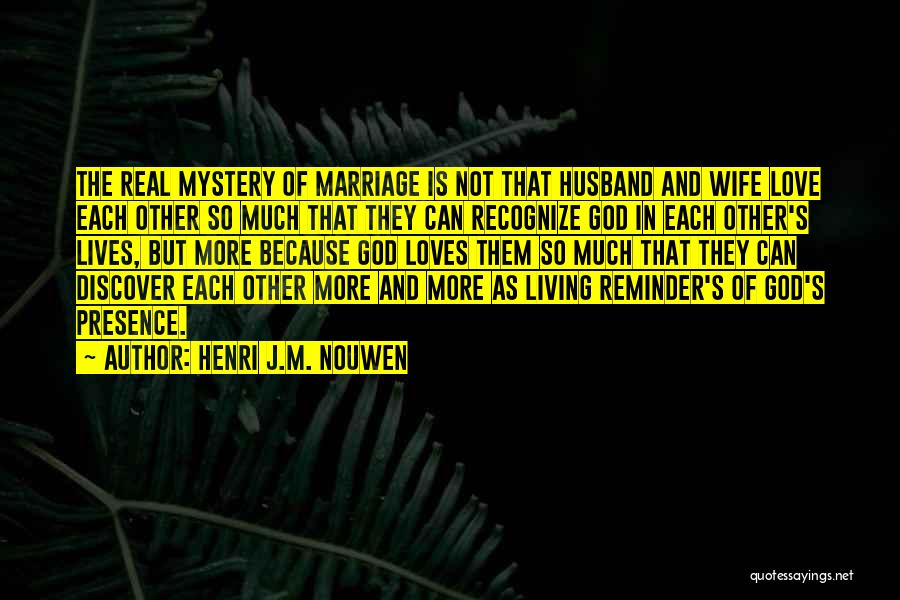 Top 100 Quotes & Sayings About Love Henri Nouwen