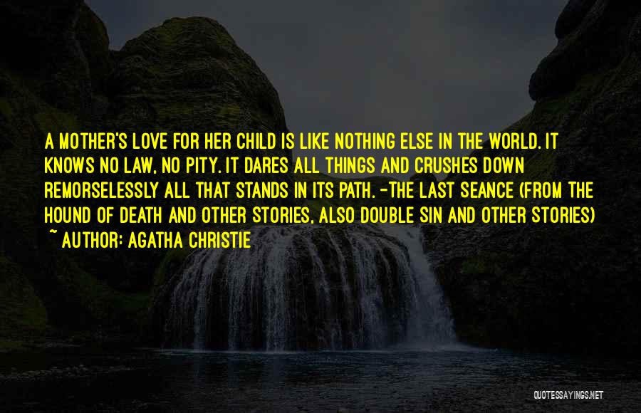 Love Her Like No Other Quotes By Agatha Christie