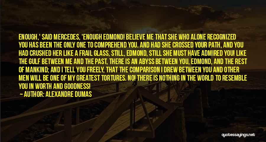 Love Her Like No Other Quotes By Alexandre Dumas