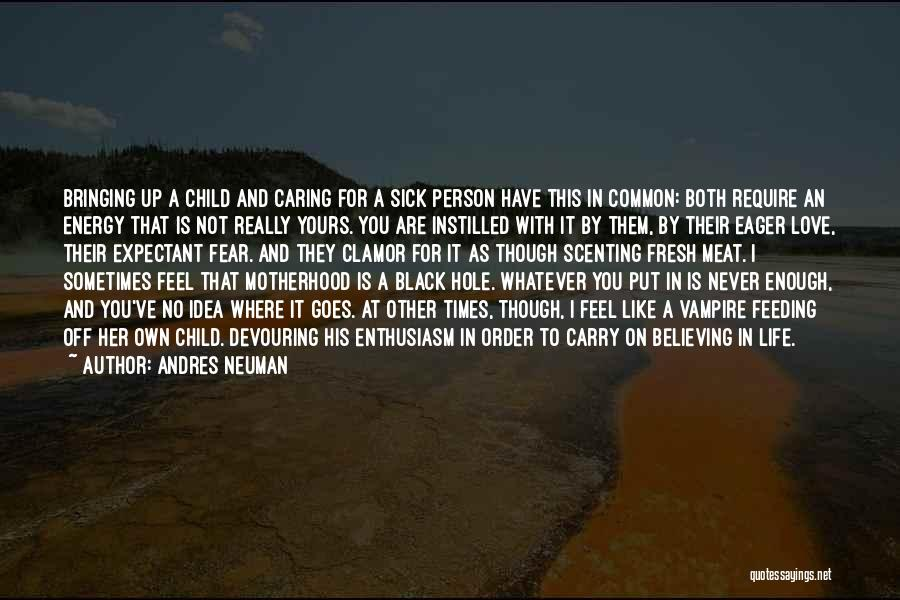 Love Her Like No Other Quotes By Andres Neuman