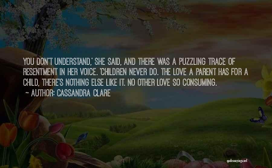 Love Her Like No Other Quotes By Cassandra Clare