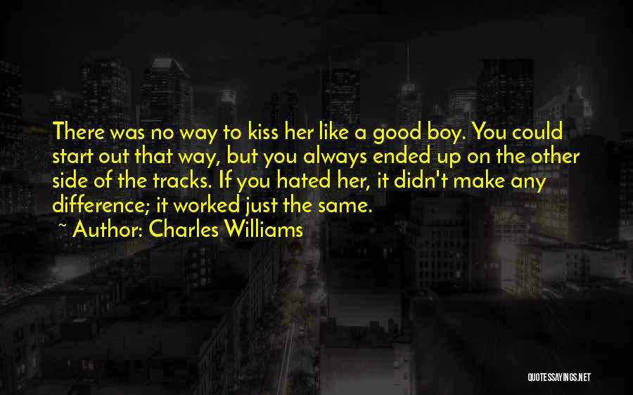 Love Her Like No Other Quotes By Charles Williams
