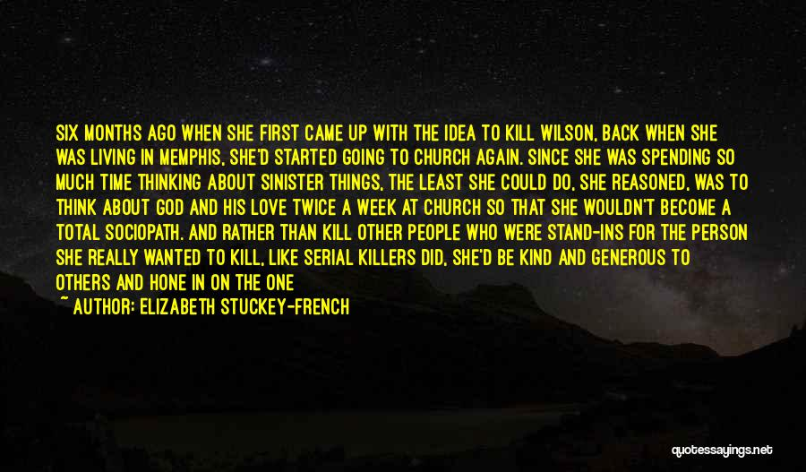 Love Her Like No Other Quotes By Elizabeth Stuckey-French