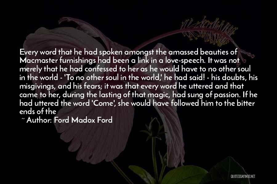 Love Her Like No Other Quotes By Ford Madox Ford