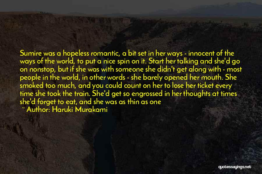 Love Her Like No Other Quotes By Haruki Murakami