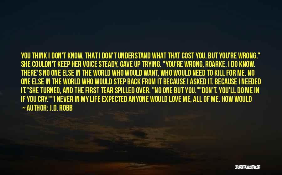 Love Her Like No Other Quotes By J.D. Robb