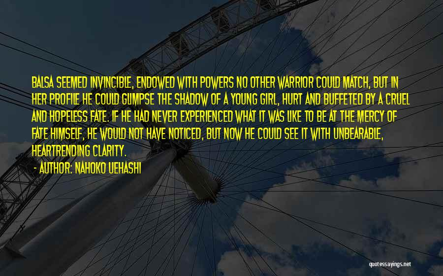 Love Her Like No Other Quotes By Nahoko Uehashi