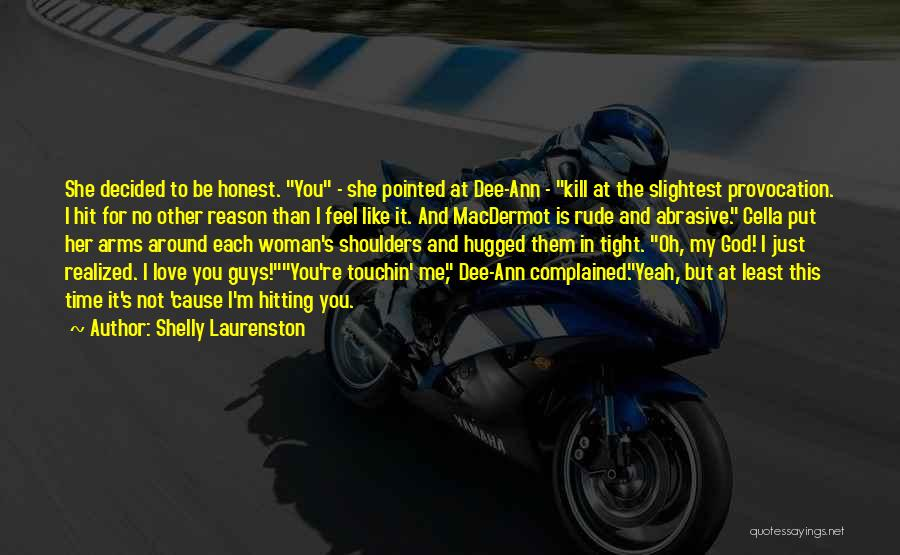 Love Her Like No Other Quotes By Shelly Laurenston