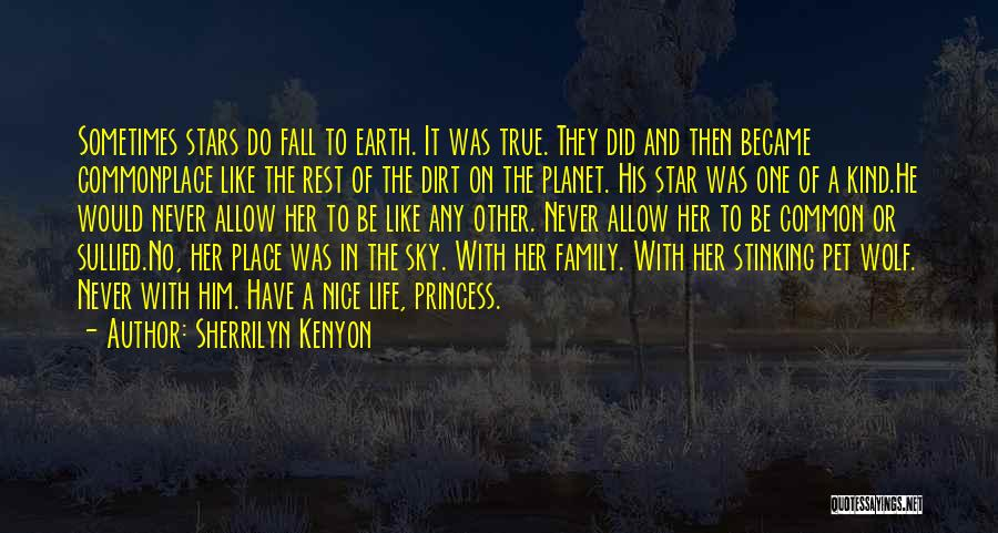 Love Her Like No Other Quotes By Sherrilyn Kenyon