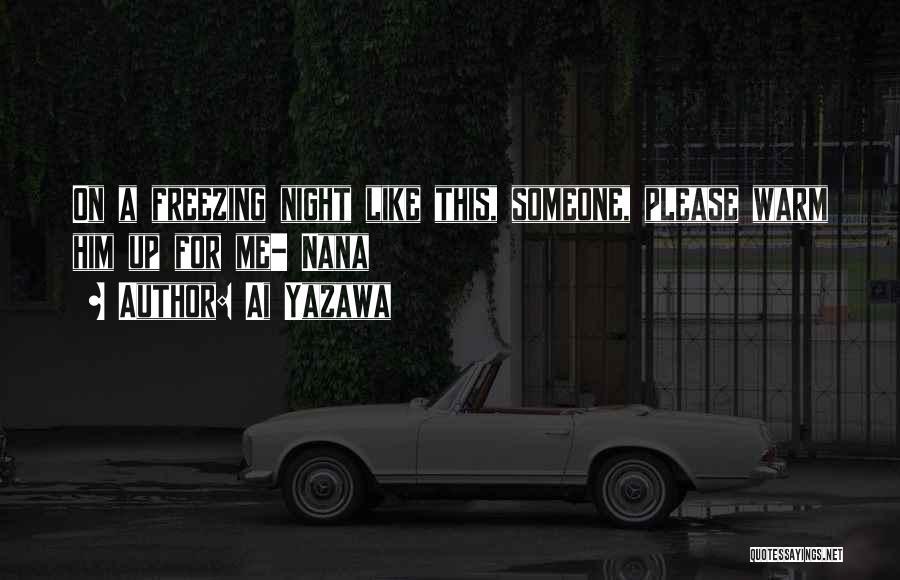 Love Him Like Quotes By Ai Yazawa