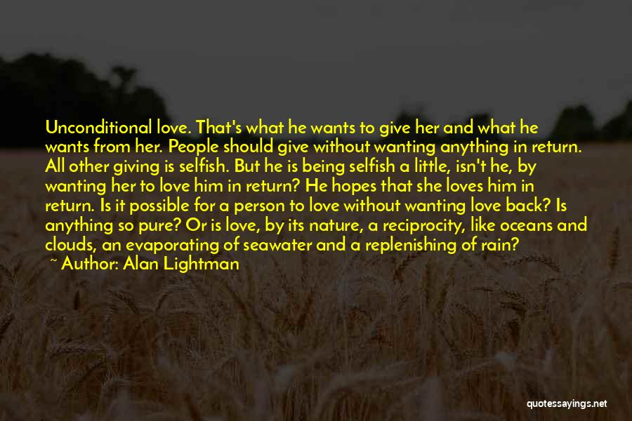 Love Him Like Quotes By Alan Lightman