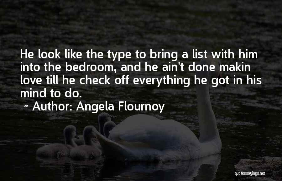Love Him Like Quotes By Angela Flournoy