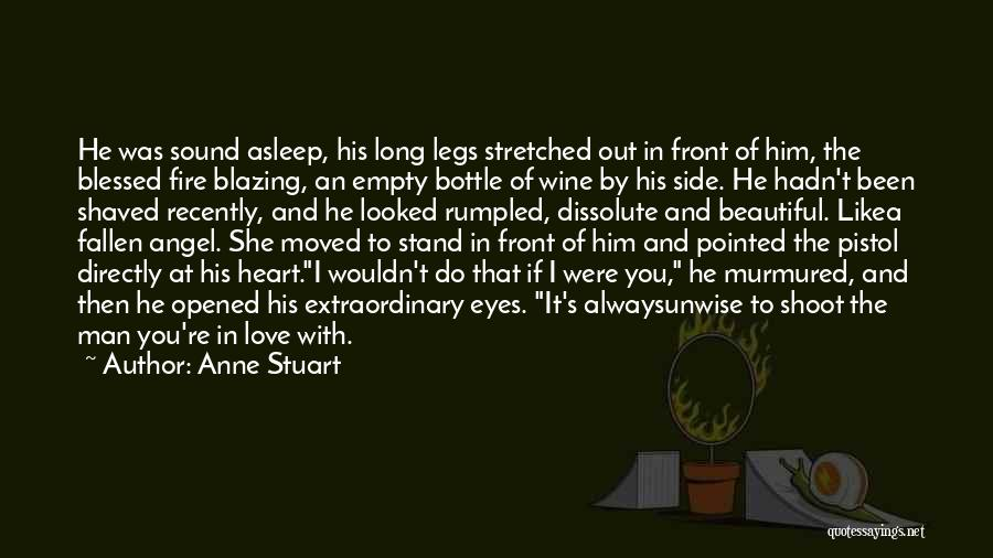 Love Him Like Quotes By Anne Stuart