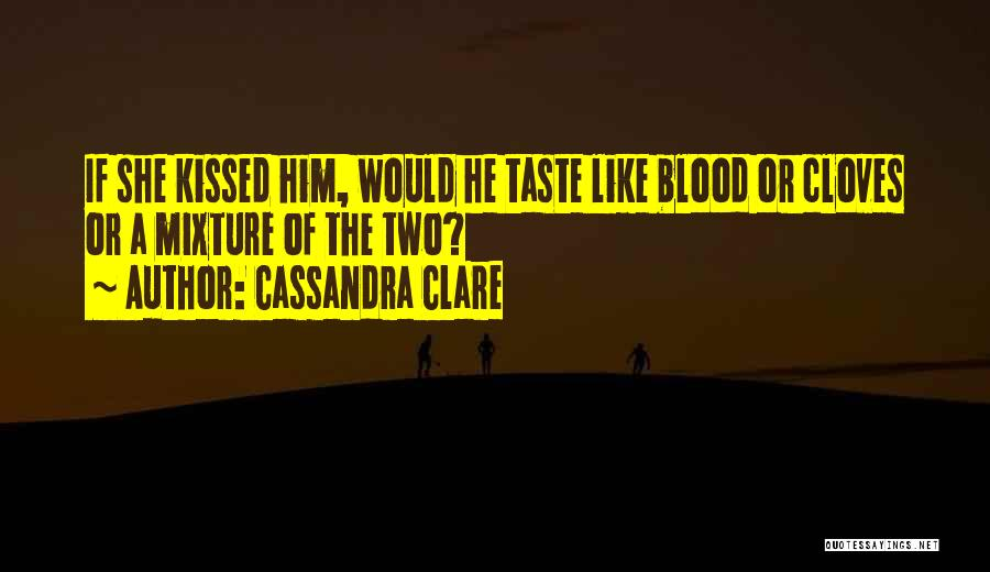 Love Him Like Quotes By Cassandra Clare